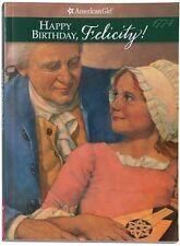 Happy Birthday, Felicity! : A Springtime Story by Valerie Tripp (1992, Paperback)