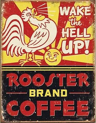 Wake the Hell Up Rooster Coffee TIN SIGN vintage chicken kitchen wall decor 1793