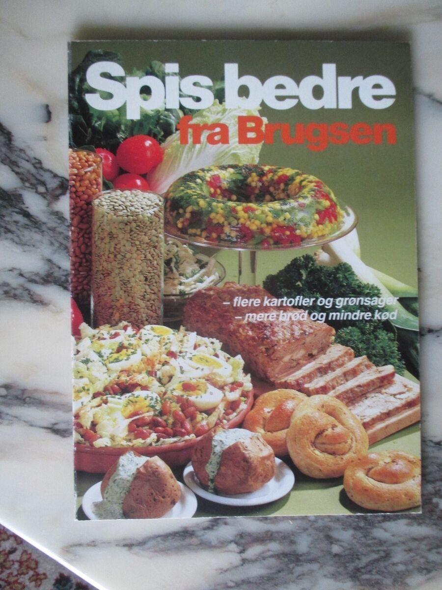 Spis Bedre Fra Brugsen Emne Mad Og Dbadk Køb Og Salg Af Nyt