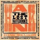 The Lost Notebooks of Hank Williams 0886970901024 by Various Artists CD