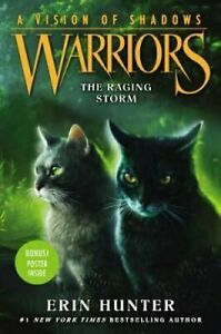 Warriors-A-Vision-of-Shadows-6-The-Raging-Storm-by-Erin-Hunter-9780062386571