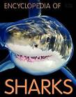 Encyclopedia of Sharks by Miles Kelly (Paperback, 2016)