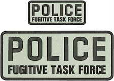 POLICE FUGITIVE TASK FORCE EMBROIDERY PATCH 4X10 /& 2X5 HOOK ON BACK  BLACK//WHITE