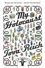 My Holocaust by Tova Reich (Paperback, 2008)