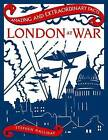 London at War by Stephen Halliday (Hardback, 2016)