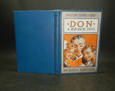 1915 Barnum DON A RUNAWAY DOG 1st Edn ILLUSTRATED Kneetime Animal Stories
