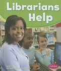Librarians Help by Dee Ready (Hardback, 2013)