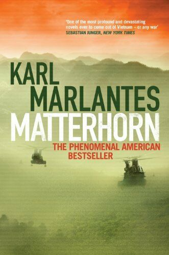 Matterhorn By Karl Marlantes. 9781848874947