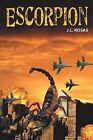 Escorpion by J L Rosas (Paperback / softback, 2013)
