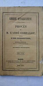 Liberté D'enseignement. Procès De M. L'abbé Combalot 1844