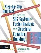 A Step-by-Step Approach to Using the SAS System for Factor Analysis and Structur