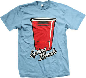 Spring Break Red Drinking Cup Alcohol Booze Beer Drinks Mens T-shirt