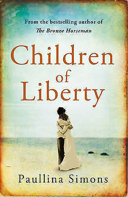 1 of 1 - Children of Liberty by Paullina Simons (Paperback) New Book