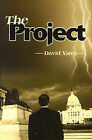 The Project by David Yates (Paperback / softback, 2000)