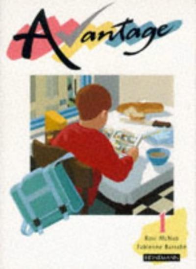 Avantage 1 Pupil Book: Pupil's Book Pt. 1 (Avantage for Key Stage 3),Rosi McNab