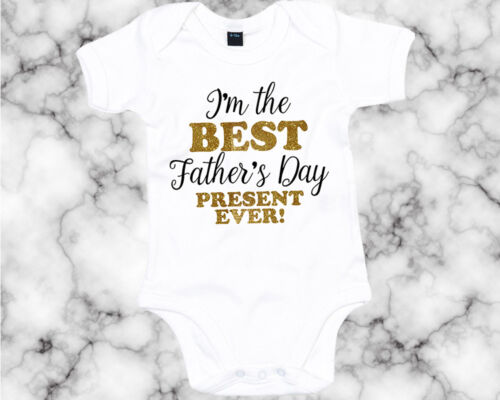 Im The Best Father/'s Day Present Ever Babygrow Cute Fathers Day Gift Glitter AS4