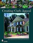 Creating Curb Appeal by Michelle Valigursky, Lisa Vail (Paperback, 2010)