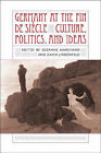 Germany at the Fin De Siecle: Culture, Politics, and Ideas by Louisiana State University Press (Hardback, 2004)