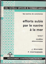 Navires de Commerce-Efforts subis par le Navire à la Mer -Brayard et Chataignier