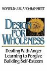 Design for Wholeness by Loughlan Sofield, Carroll Juliano (Paperback, 1990)