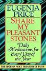 Share My Pleasant Stones Meditations for Every Day of The Year 9780385417129