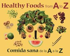 Healthy Foods from A to Z: Comida sana de la A a l