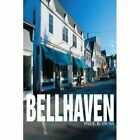 Bellhaven 9780595273287 by Paul B. Isom Book