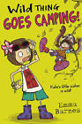 Wild Thing Goes Camping by Emma Barnes (Paperback, 2015)