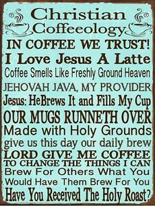 Image Is Loading Christian Coffeeology Metal Sign Coffee Lovers Kitchen  Decor