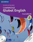 Cambridge Global English Stage 8 Coursebook with Audio CD: For Cambridge Secondary 1 English as a Second Language by Libby Mitchell, Chris Barker (Mixed media product, 2014)