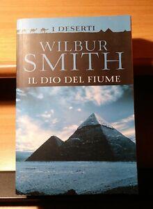 IL-DIO-DEL-FIUME-di-Wilbur-Smith-RCS-I-Deserti-2011