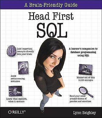 Head First SQL : A Brain-Friendly Guide by Lynn Beighley (2013, Paperback)