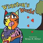 Winston's World by Brian R Ritter (Paperback / softback, 2015)