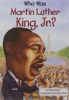 Who Was Martin Luther King, Jr.? (pb) By Bonnie Bader