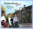Live!: Traditional And Mofern Music For Scottish Country Dancing [Digipak] by Thistle House (CD)