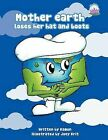 Mother Earth Loses Her Hat and Boots by Kamon (Paperback, 2011)