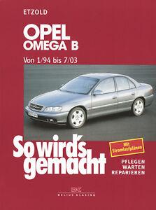 Opel-Omega-B-1-94-bis-7-03-ETZOLD-So-wirds-gemacht-Bd-96-REPARATUR-NEU
