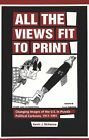 All the Views Fit to Print: Changing Images of the U.S. in Pravda Political Cartoons, 1917-1991 by Kevin J. McKenna (Paperback, 2001)