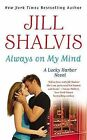 Always on My Mind by Jill Shalvis (Paperback, 2013)