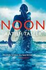 Noon by Aatish Taseer (Paperback, 2012)