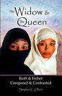 The Widow & the Queen  : Ruth & Esther by Stephan C Olson (Paperback / softback, 2006)