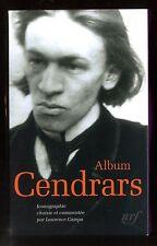 ALBUM  CENDRARS   ALBUMS DE LA  PLEIADE n°52  2013    Parfait état