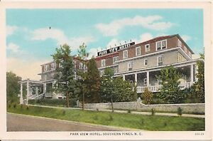 Image Is Loading Park View Hotel Southern Pines North Carolina Postcard