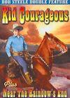 Kid Courageous/near The Rainbow's End 0089218524799 DVD Region 1