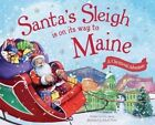 Santa's Sleigh Is on Its Way to Maine: A Christmas Adventure by Eric James (Hardback, 2016)