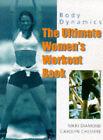 Body Dynamics: Ultimate Women's Workout Book by Nikki Diamond, Cheshire (Paperback, 1998)