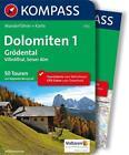 Dolomiten 1, Grödental - Villnößtal - Seiser Alm von Raphaela Moczynski (2016, Taschenbuch)