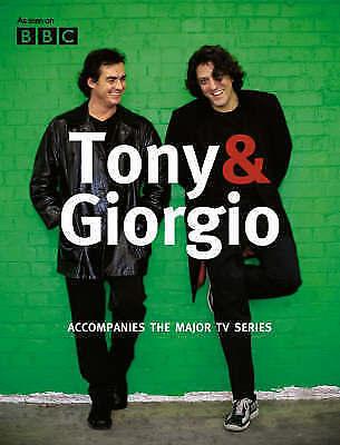 Tony Allen Giorgio Locatelli TONY & GIORGIO Cookbook