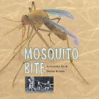 Mosquito Bite by Alexandra Siy (Hardback, 2005)