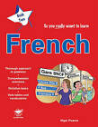 So You Really Want to Learn French: A Textbook for Key Stage 3 and Common Entrance: Book 2 by Nigel Pearce (Paperback, 2006)